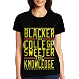 UUDNSA Blacker The College Sweeter The Knowledge. Girl's Short Sleeve T-Shirt XX-Large