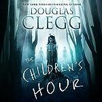The Children's Hour | Douglas Clegg