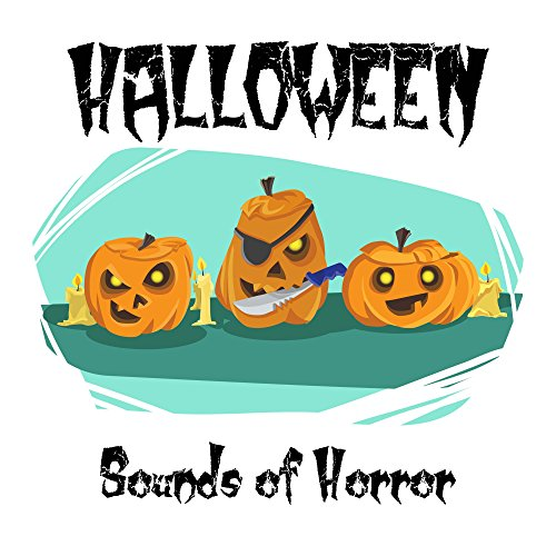 Halloween Sounds of Horror: Atmospheric, Spooky Piano Music for Halloween Parties, Scary Music -