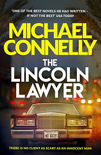 The Lincoln Lawyer: A Richard and Judy bestseller (Mickey Haller Series)