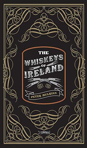 The Whiskeys of Ireland