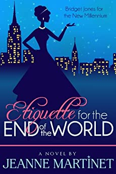 Etiquette for the End of the World by [Martinet, Jeanne]