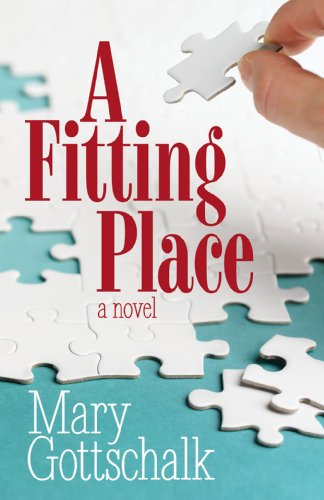 Book: A Fitting Place by Mary Gottschalk