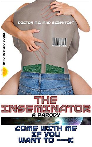 The Inseminator: A Parody ()