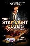 The Starlight Club 5: Revenge (Starlight Club Series)