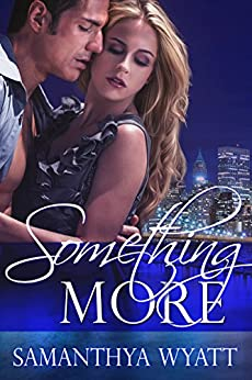 Something More by [Wyatt, Samanthya]