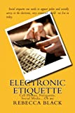 Electronic Etiquette: Cell Phones, Netiquette, Social Media?Oh my