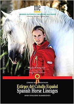Estirpes del Caballo Español (Y Líneas de Sementales)