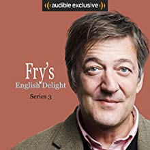 Fry's English Delight (Series 3) Other by Stephen Fry Narrated by Stephen Fry