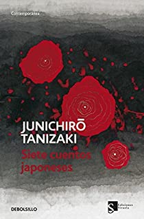 Siete cuentos japoneses par Tanizaki