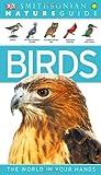 Smithsonian Nature Guides: Birds, Dorling Kindersley Publishing Staff and David Burnie, 0756690412