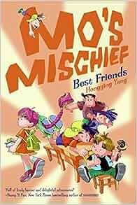Mos Mischief: Best Friends by Hongying Yang (2008-08-26 ...