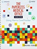 The Paperless Medical Office: Using Harris CareTracker, Spiralbound Version