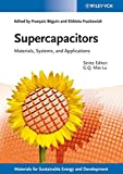 Supercapacitors: Materials, Systems and Applications