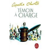 TÉMOIN À CHARGE