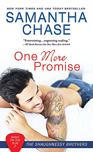 One More Promise (Shaughnessy Brothers: Band on the Run Book 2) by [Chase, Samantha]