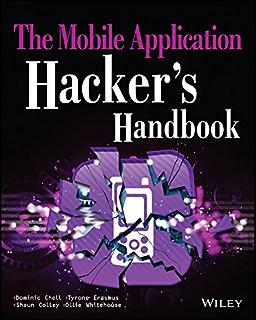 Amazon.com: Android Hacker's Handbook eBook: Drake, Joshua J., Lanier,  Zach, Mulliner, Collin, Oliva Fora, Pau, Ridley, Stephen A., Wicherski,  Georg: Kindle Store