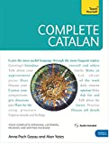 Complete Catalan Beginner to Intermediate Course: (Book and audio support) (Teach Yourself)