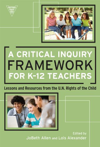Download A Critical Inquiry Framework for K-12 Teachers (Practitioner Inquiry Series) Pdf