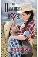 The Rancher's Rose: Ranchers Only Series Paperback