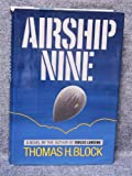 Airship Nine, Thomas H. Block, 0399129774