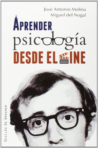 Descargar Libro Aprender Psicología Desde El Cine José Antonio Molina Del Peral