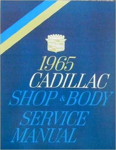 1965 Cadillac Body Service Shop Repair Manual Body /& Convertible