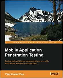 mobile application penetration testing by vijay kumar velu pdf