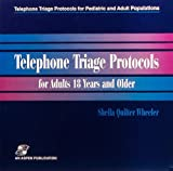 img - for Telephone Triage Protocols for Adults 18 Years and Older (Telephone Triage Protocols for Pediatric and Adult Populations) (Vol 3) book / textbook / text book