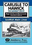 Carlisle to Hawick: The Waverley Route