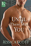 Until There Was You (A Coming Home Novel Book 2)