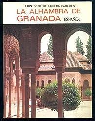 La Alhambra de Granada par Luis Seco de Lucena Paredes