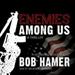 Enemies Among Us: A Thriller | Bob Hamer