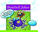 Baseball Jokes (Laughing Matters)