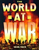 img - for World At War An Illustrated History Of The Second World War book / textbook / text book