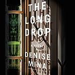 The Long Drop: A Novel | Denise Mina