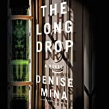 The Long Drop: A Novel