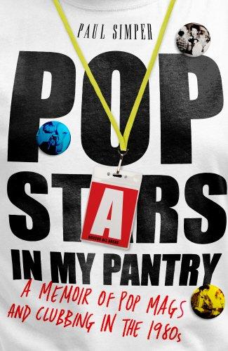 Pop Stars in My Pantry: A Memoir of