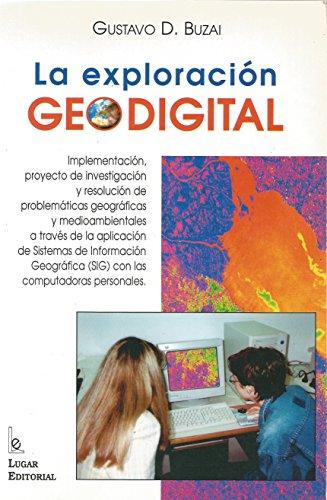 La Exploracion Geodigital por Gustavo D. Buzai