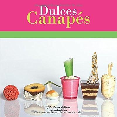Dulces Canapés (Spanish Edition)