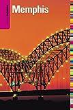 Memphis - Insiders' Guide®, Rebecca Finlayson, 0762748664