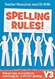 Year 3 Spelling Rules: Teacher Resources and CD-ROM