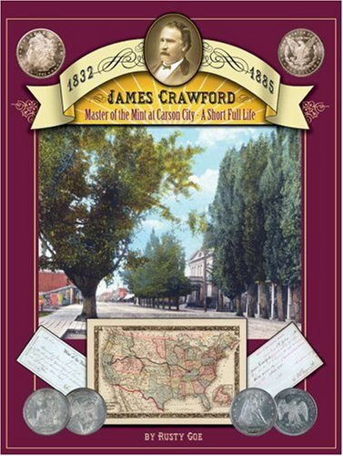 Download James Crawford: Master of the Mint at Carson City: A Short Full Life pdf epub