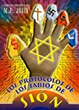 Los Protocolos de los Sabios de Sion (Spanish Edition)