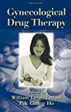 Gynecological Drug Therapy, William Leigh Ledger, 0824728416