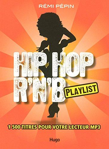 Hip Hop R'n'B : Playlist