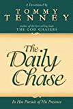 Daily Chase, Tommy Tenney, 076842061X