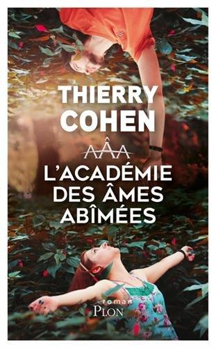 L'Académie des âmes abîmées de Thierry Cohen 51-Udy8LcOL