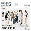 Deutsch perfekt Audio - Small Talk. 7/2014 Hörbuch von div. Gesprochen von: div.