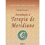 img - for Introdu  o A Terapia De Meridiano (Em Portuguese do Brasil) book / textbook / text book